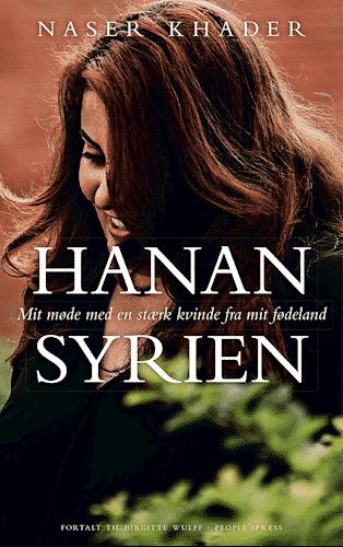 Hanan Syrien - mit møde med en stærk kvinde fra mit fødeland